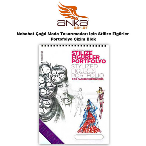 Nebahat Çağıl Moda Tasarımcıları için Stilize Figürler Portofolyo Çizim Blok