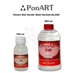 Ponart - Ponart Mat Vernik -Matt Varnish No:208